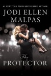 The Protector by Jodi Ellen Malpas * New Release * Review * Signed PB Giveaway