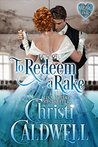 To Redeem a Rake (The Heart of a Duke Book 11) by