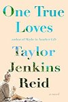 *Have You Heard? * Audiobooks For Your Listening Pleasure* One True Loves by Taylor Jenkins Reid