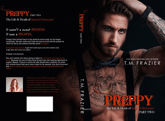 * Surprise Cover Reveal & Blurb * Preppy Part 2 by TM Frazier * PreOrder Link * Coming January 24th *