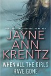 **Release Day Review** When All The Girls Have Gone by Jayne Ann Krentz