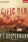 *Have You Heard? * Audiobooks For Your Listening Pleasure* Pearl Harbor Day Special – Pacific Glory by P.T. Deutermann