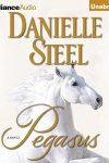 *Have You Heard? * Audiobooks For Your Listening Pleasure* Pegasus by Danielle Steel