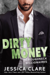 Dirty Money by Jessica Clare * New Release
