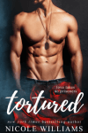 CHAPTER REVEAL * Tortured by Nicole Williams
