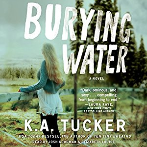 *Have You Heard? * Audiobooks For Your Listening Pleasure* Burying Water by K. A. Tucker