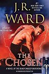 *Have You Heard? * Audiobooks For Your Listening Pleasure* The Chosen by J. R. Ward