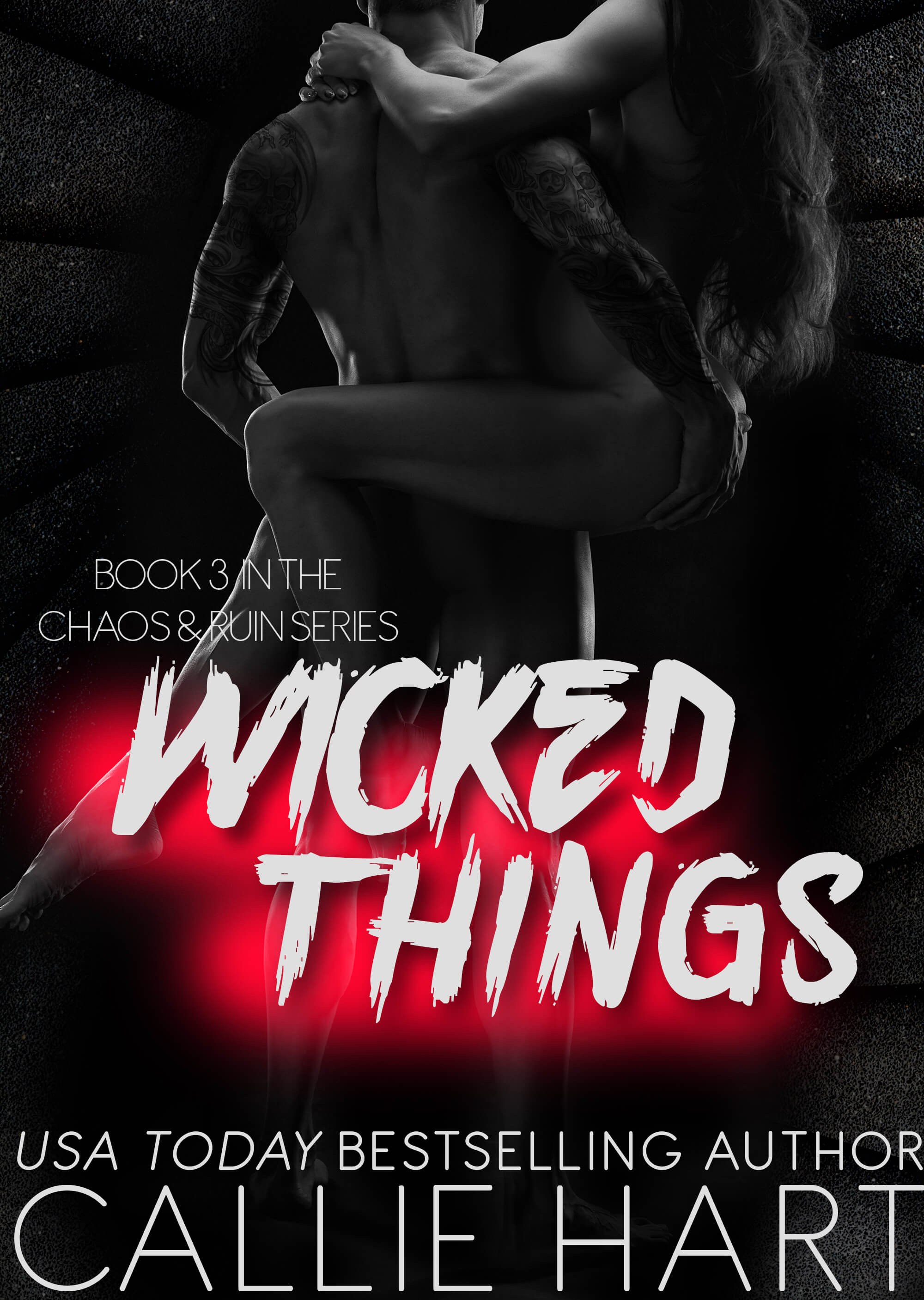 * ICYMI: Cover Reveal * Wicked Things (Chaos & Ruin book 3) by Callie Hart * Coming Soon *