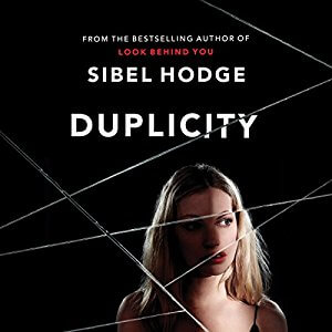 *Have You Heard? * Audiobooks For Your Listening Pleasure* Duplicity by Sibel Hodge