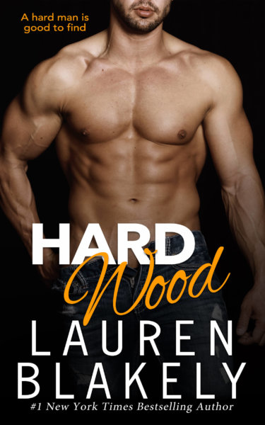 COVER REVEAL * Hard Wood by Lauren Blakely