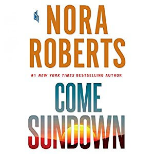 *Have You Heard? * Audibooks For Your Listening Pleasure* Come Sundown By Nora Roberts