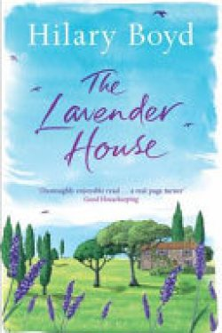 The Lavendar House by Hillary Boyd