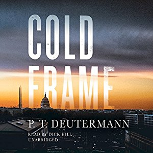 ⭐️Have You Heard?⭐️Audiobooks For Your Listening Pleasure⭐️Cold Frame by P. T. Deutermann