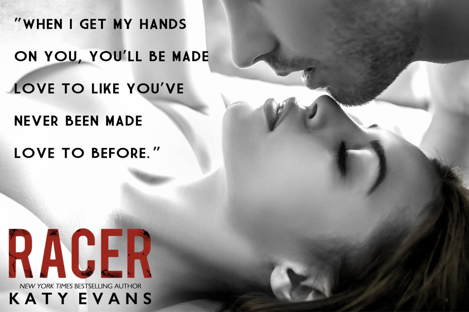 * TEASER * Racer by Katy Evans * Coming September 28th * PreOrder *