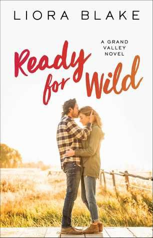 Ready for Wild by Liora Blake ** Winter Read Book Recommendation **