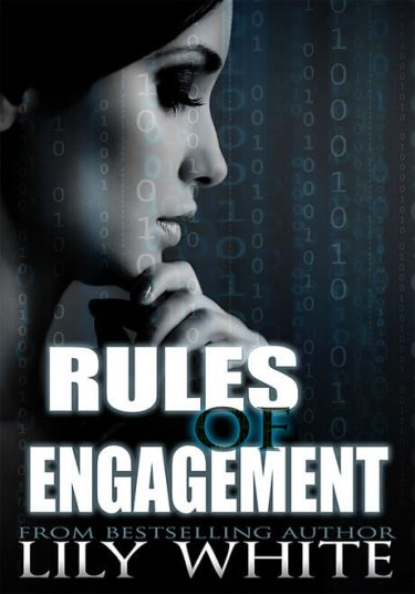 * It's Live * Rules of Engagement by Lily White * Happy Release Day! * Blog Tour * Book Review *