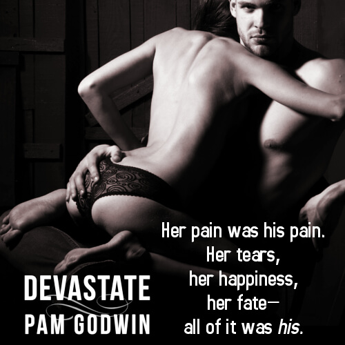 * It's Live! * Release Week Blitz * Devastate (Deliver series, Book 4) by Pam Godwin * Blog Tour * 5 Star Book Review *