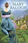 Review:  Someone To Care (Westcott #4) by Mary Balogh