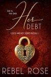 Lock and Key Series by Rebel Rose
