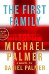 🎧Have You Heard?🎧Audiobooks For Your Listening Pleasure🎧The First Family by Michael Palmer & Daniel Palmer🎧Narrated by Fred Berman🎧
