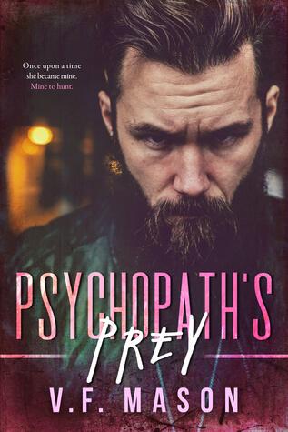 Psychopath's Prey by V. F. Mason