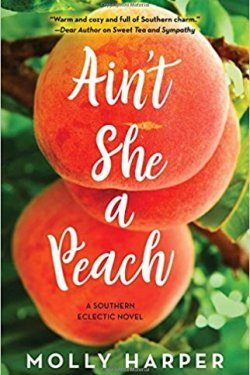 Ain't She a Peach by Molly Harper * Summer Beach Read Recommendation