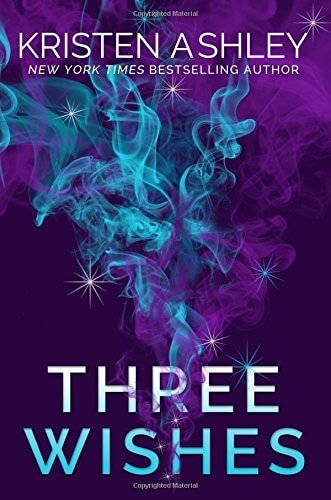 🎧Have You Heard? 🎧Audiobooks For Your Listening Pleasure🎧Three Wishes by Kristen Ashley🎧Narrated by Carly Robins🎧