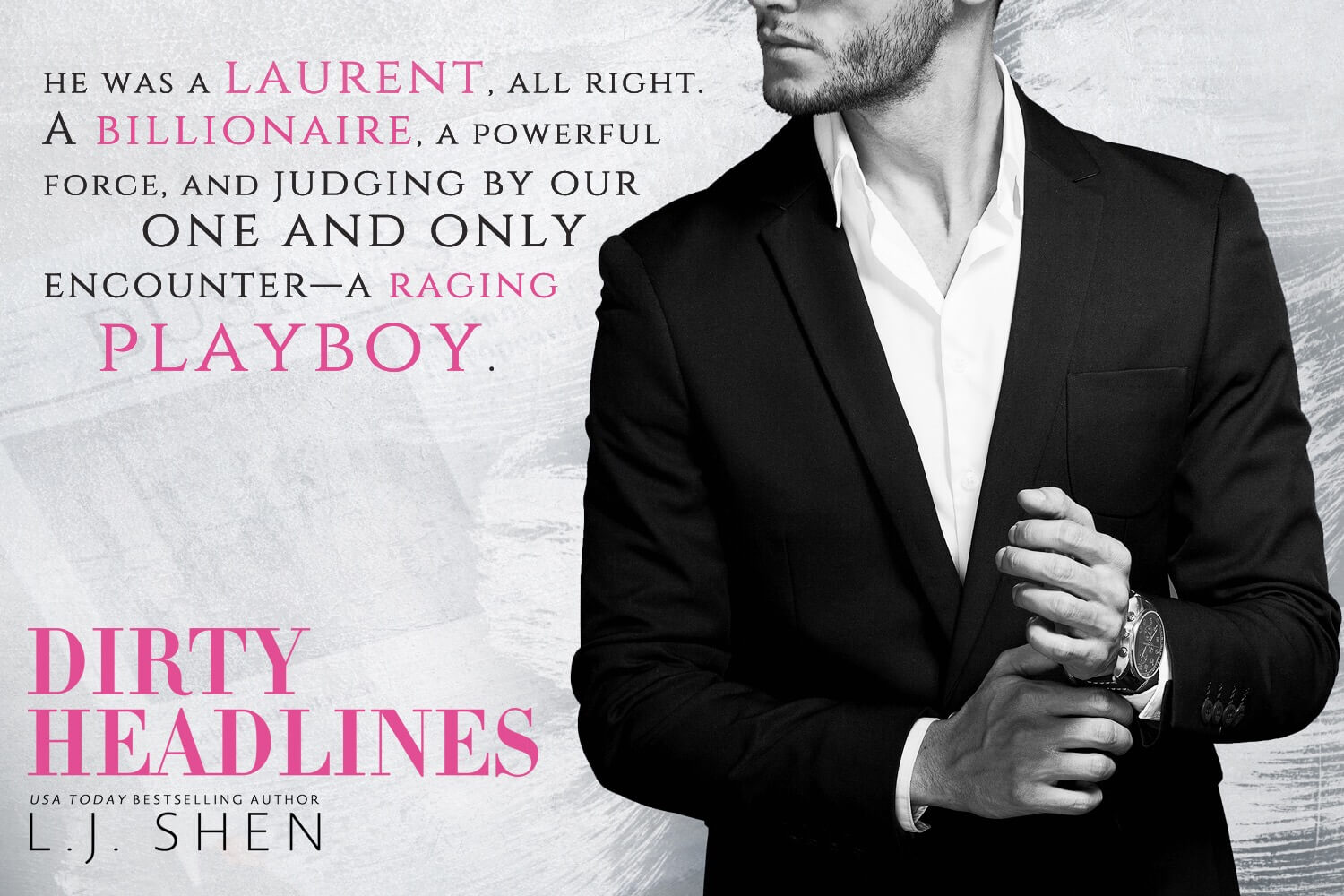 Teaser Tuesday * Dirty Headlines by LJ Shen * Coming September 7th *