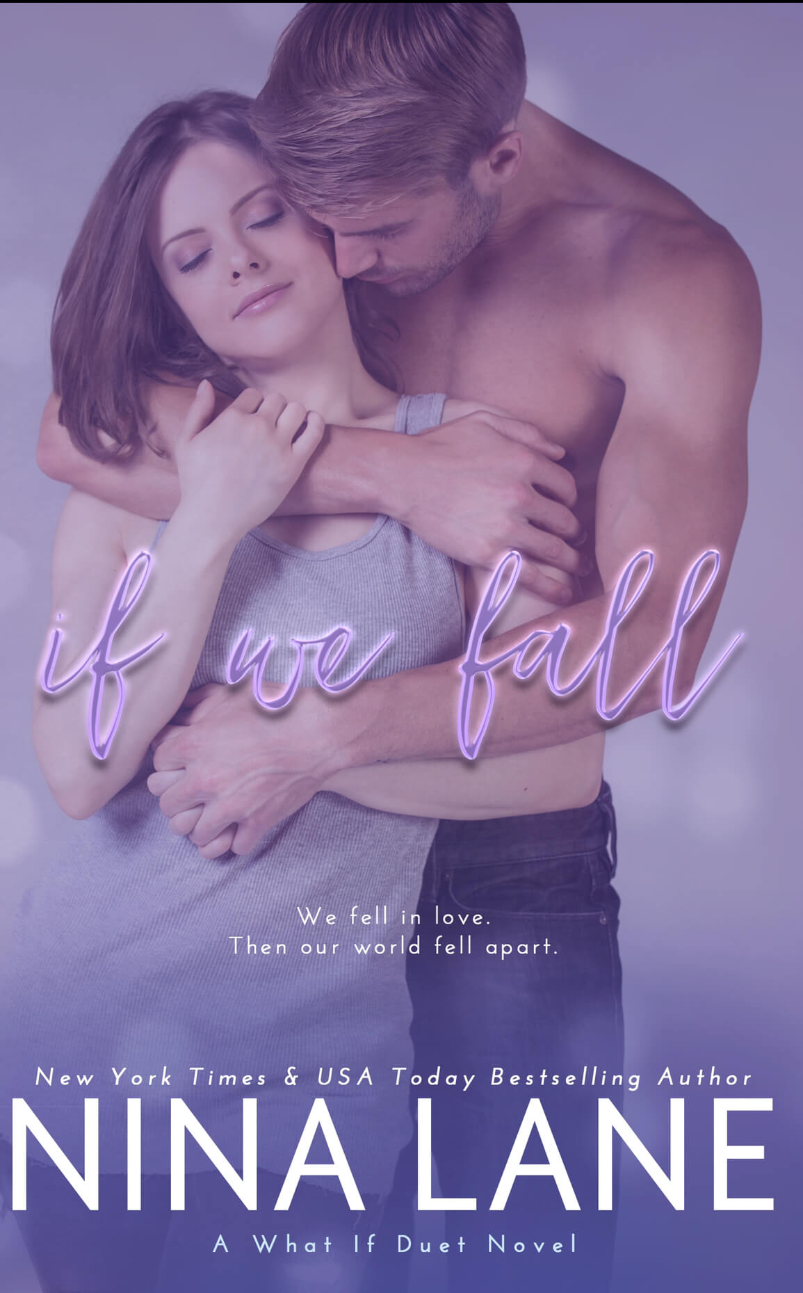 Release Blitz * If We Fall (What If duet book 1) by Nina Lane * Blog Tour * Book Review * Excerpt *