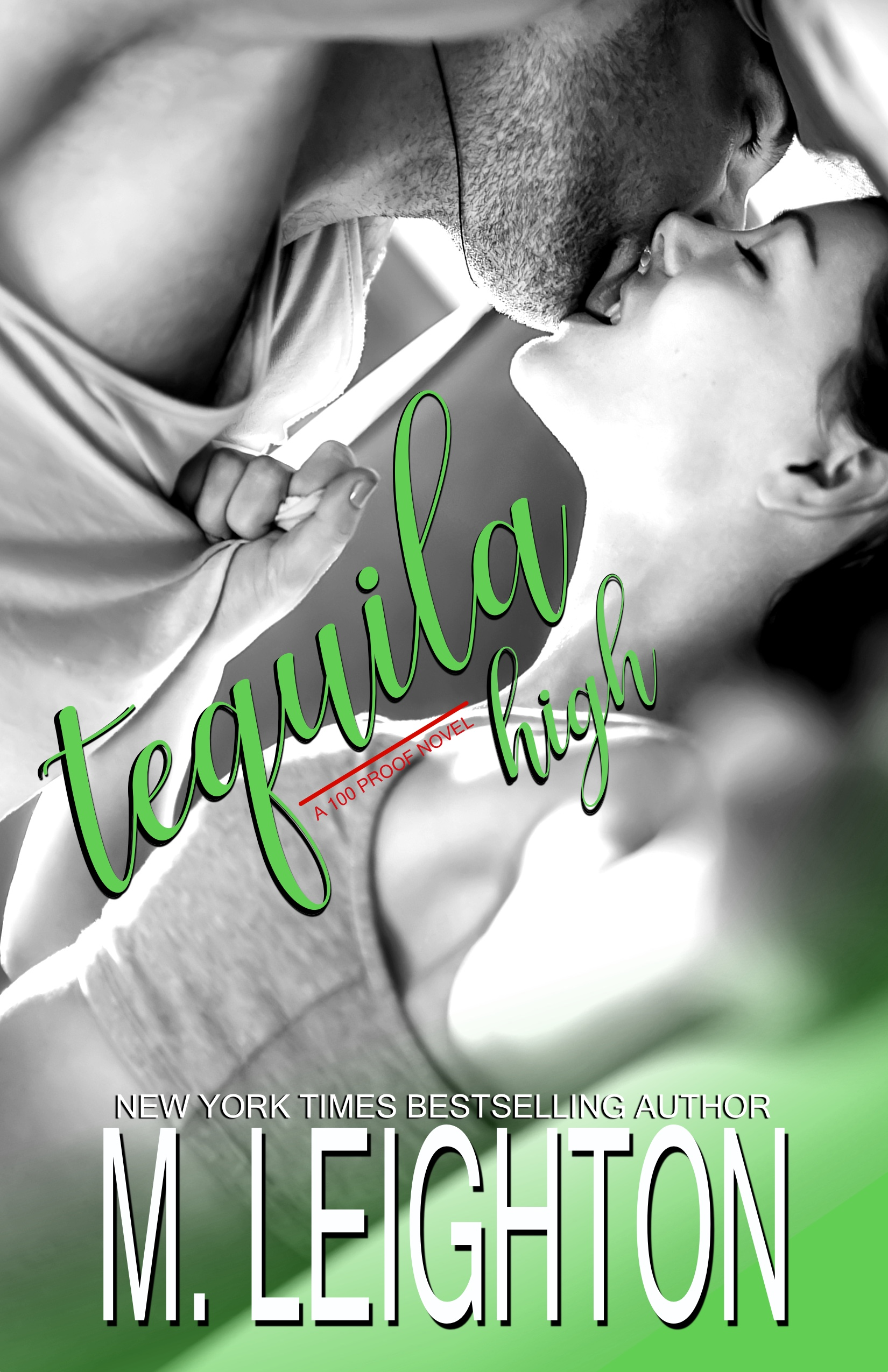 Cover Reveal * Tequila High by M. Leighton  * Coming November 18th