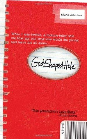 God Shaped Hole by Tiffanie DeBartolo