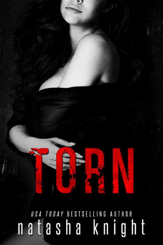 Cover Reveal * Torn (Dark Legacy Duet book 2) by Natasha Knight * Coming November 14th *