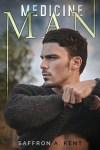 Medicine Man by Saffron A. Kent