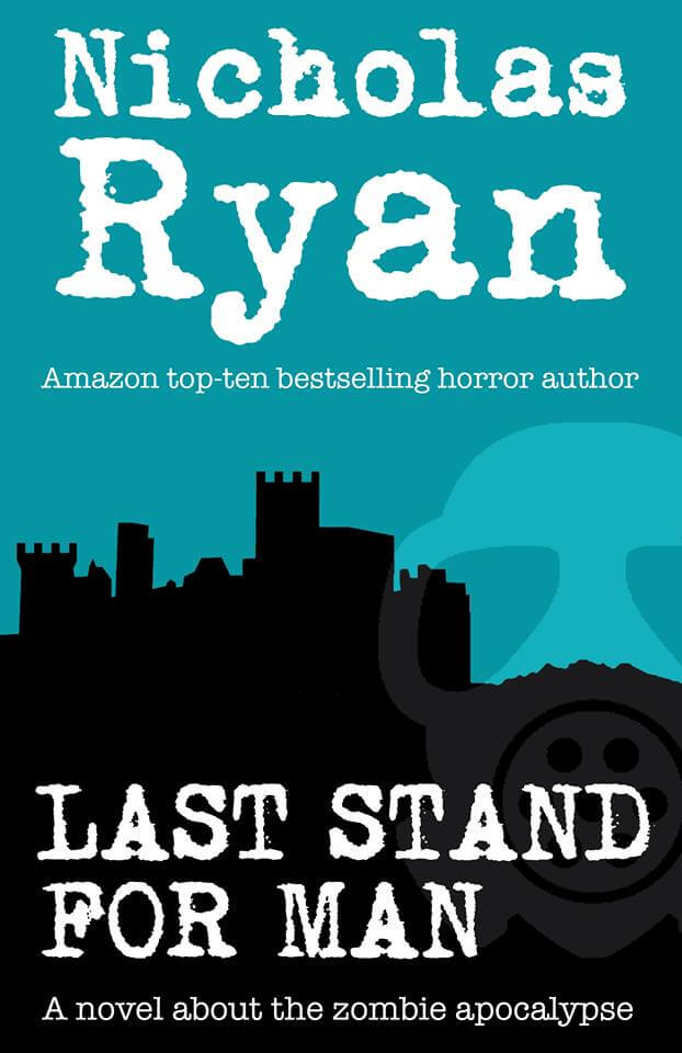 Last Stand For Man by Nicholas Ryan