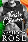 Irish Crown by Nashoda Rose * Blog Tour * 5 Star Book Review * Giveaway
