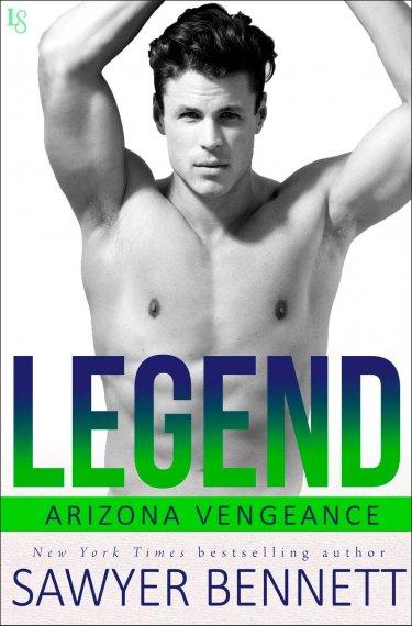 Legend by Sawyer Bennett * Release Day Review * Arizona Vengeance * Must Read!