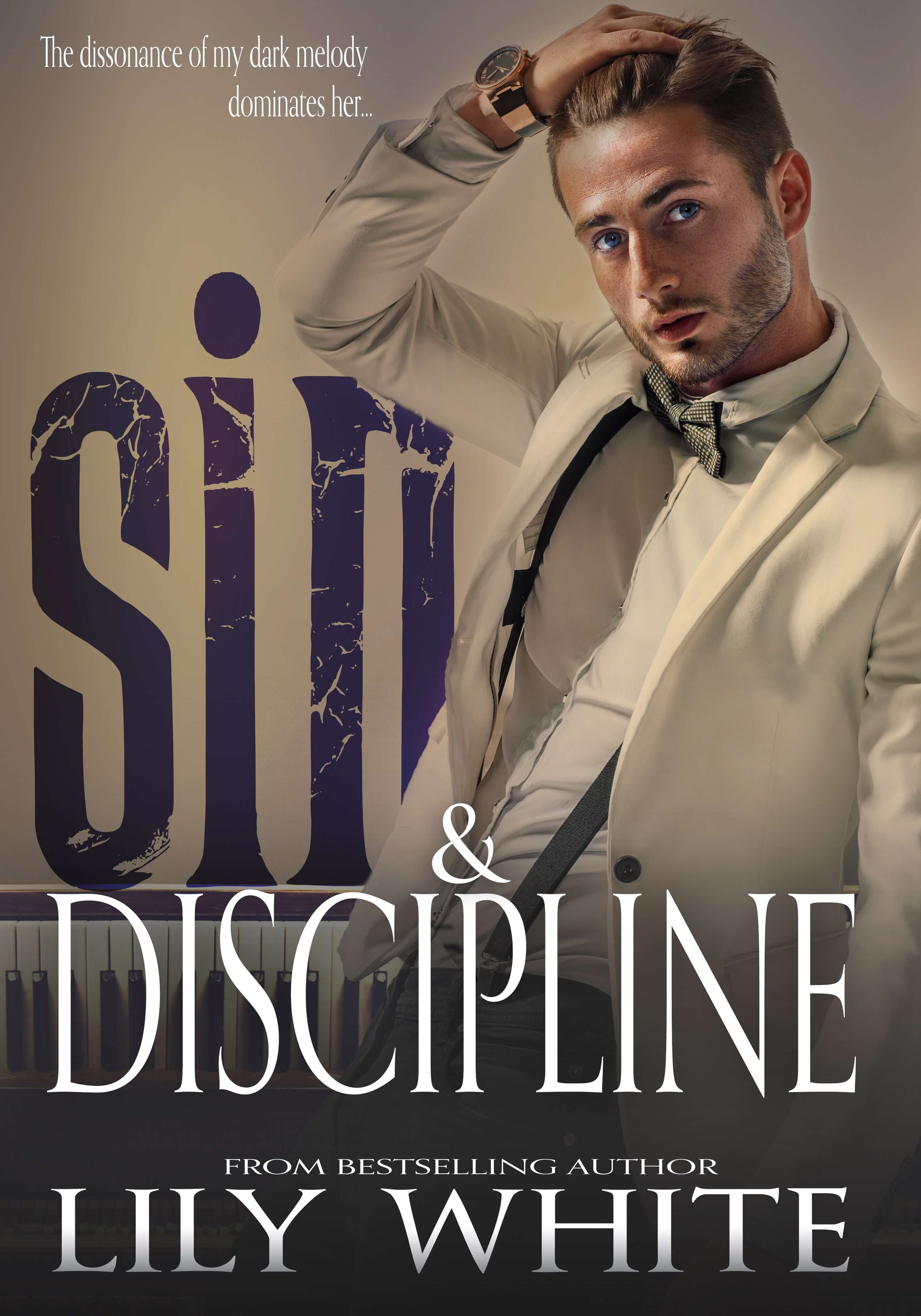 Cover Reveal * Sin & Discipline by Lily White *  Excerpt * Giveaway