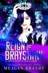 Blog Tour * Reign of Brayshaw (Brayshaw High series #3) by Meagan Brandy * Book Review