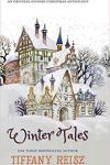 Winter Tales: An Original Sinners Christmas Anthology by Tiffany Reisz