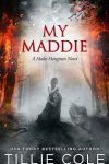 Cover Reveal * My Maddie ( Hades Hangman series) by Tillie Cole * Coming Soon