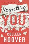 Blog Tour * Regretting You by Colleen Hoover * Excerpt * 5 Star Book Review * Available Now!