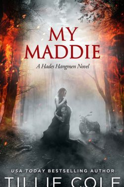 My Maddie (Hades Hangman #8) by Tillie Cole * 5 Star Book Review * Release Week *