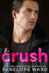 COVER REVEAL: The Crush by Penelope Ward