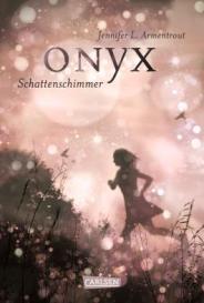 """""""Onyx - Schattenschimmer"""" von Jennifer L. Armentrout"""