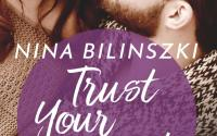 Cover: Trust Your Heart - Michaela & Marc (Nina Bilinszki)