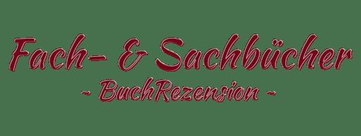 Schriftzug: Fach- & Sachbuch | BuchRezension
