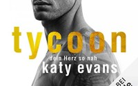 Cover: Tycoon - Dein Herz so nah (Katy Evans) | Hörbuch