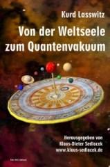 Lasswitz, Kurd: Von der Weltseele zum Quantenvakuum. Foto:Sedlacek