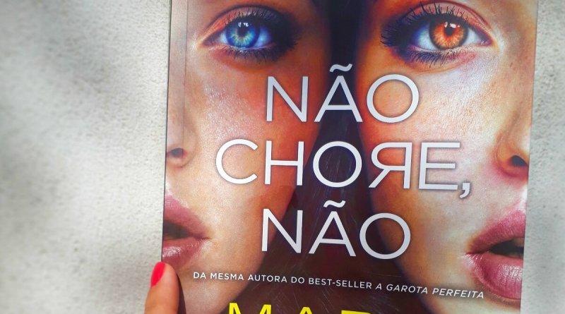 RESENHA | Não chore, não, de Mary Kubica