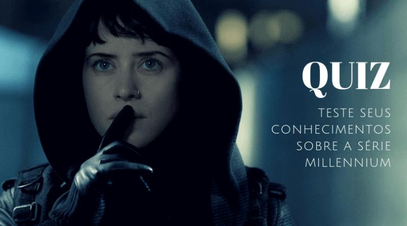 QUIZ | O que você sabe sobre Lisbeth Salander e a série Millennium?